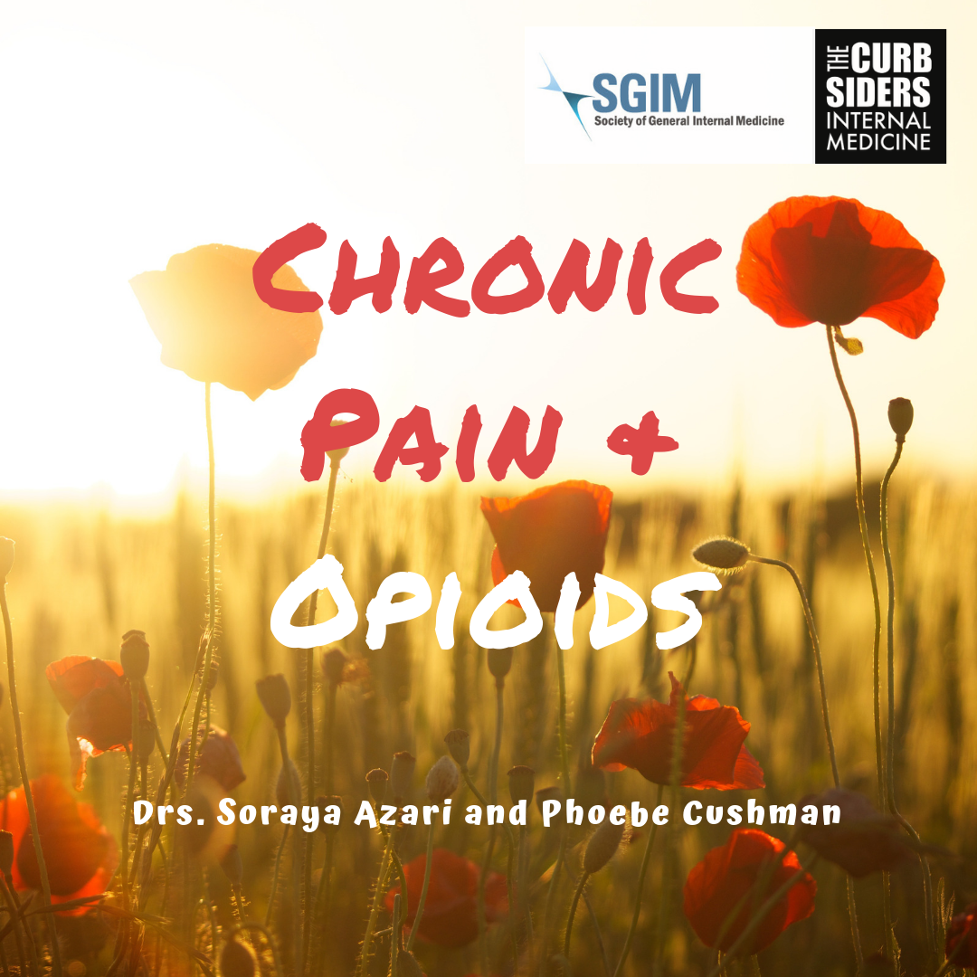 Chronic Pain, Opioids, Tapers - The Curbsiders %ChronicPain